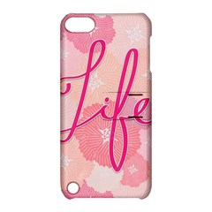 Life Typogrphic Apple iPod Touch 5 Hardshell Case with Stand