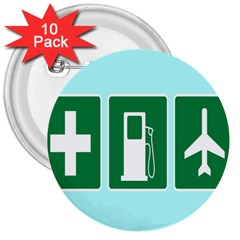 Traffic Signs Hospitals, Airplanes, Petrol Stations 3  Buttons (10 pack)