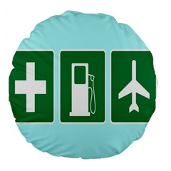 Traffic Signs Hospitals, Airplanes, Petrol Stations Large 18  Premium Round Cushions