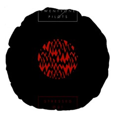 Albums By Twenty One Pilots Stressed Out Large 18  Premium Flano Round Cushions