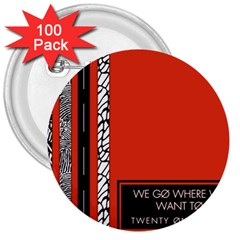 Poster Twenty One Pilots We Go Where We Want To 3  Buttons (100 pack)