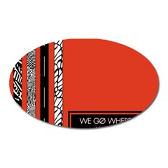 Poster Twenty One Pilots We Go Where We Want To Oval Magnet
