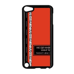 Poster Twenty One Pilots We Go Where We Want To Apple iPod Touch 5 Case (Black)