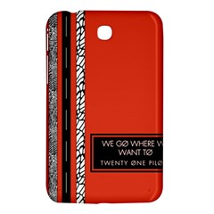 Poster Twenty One Pilots We Go Where We Want To Samsung Galaxy Tab 3 (7 ) P3200 Hardshell Case