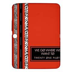 Poster Twenty One Pilots We Go Where We Want To Samsung Galaxy Tab 3 (10.1 ) P5200 Hardshell Case