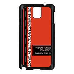 Poster Twenty One Pilots We Go Where We Want To Samsung Galaxy Note 3 N9005 Case (black)