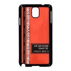 Poster Twenty One Pilots We Go Where We Want To Samsung Galaxy Note 3 Neo Hardshell Case (Black)