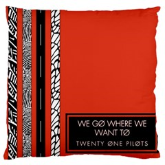 Poster Twenty One Pilots We Go Where We Want To Large Flano Cushion Case (one Side)