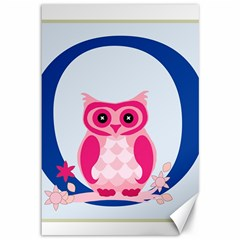 Alphabet Letter O With Owl Illustration Ideal For Teaching Kids Canvas 12  X 18