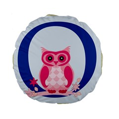 Alphabet Letter O With Owl Illustration Ideal For Teaching Kids Standard 15  Premium Round Cushions