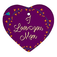 Happy Mothers Day Celebration I Love You Mom Ornament (heart)