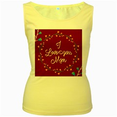 Happy Mothers Day Celebration I Love You Mom Women s Yellow Tank Top