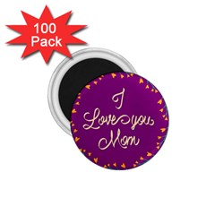 Happy Mothers Day Celebration I Love You Mom 1.75  Magnets (100 pack)