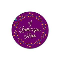 Happy Mothers Day Celebration I Love You Mom Rubber Coaster (round)