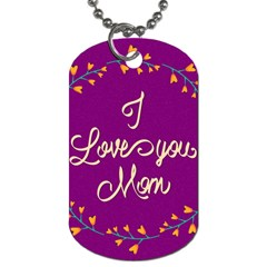 Happy Mothers Day Celebration I Love You Mom Dog Tag (Two Sides)