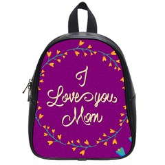 Happy Mothers Day Celebration I Love You Mom School Bags (Small)