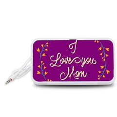 Happy Mothers Day Celebration I Love You Mom Portable Speaker (White)