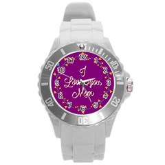 Happy Mothers Day Celebration I Love You Mom Round Plastic Sport Watch (L)