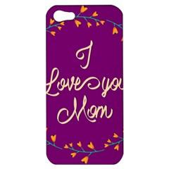 Happy Mothers Day Celebration I Love You Mom Apple iPhone 5 Hardshell Case