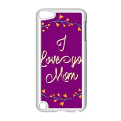 Happy Mothers Day Celebration I Love You Mom Apple Ipod Touch 5 Case (white)