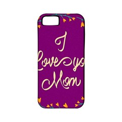 Happy Mothers Day Celebration I Love You Mom Apple Iphone 5 Classic Hardshell Case (pc+silicone)
