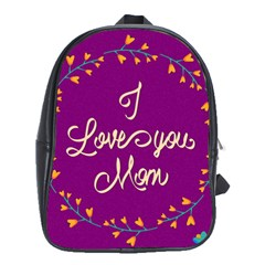 Happy Mothers Day Celebration I Love You Mom School Bags (XL)
