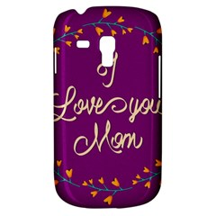 Happy Mothers Day Celebration I Love You Mom Galaxy S3 Mini
