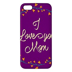 Happy Mothers Day Celebration I Love You Mom Iphone 5s/ Se Premium Hardshell Case