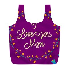 Happy Mothers Day Celebration I Love You Mom Full Print Recycle Bags (l)