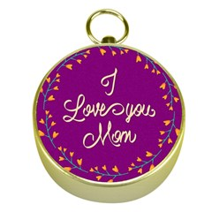 Happy Mothers Day Celebration I Love You Mom Gold Compasses