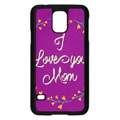 Happy Mothers Day Celebration I Love You Mom Samsung Galaxy S5 Case (Black)