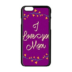 Happy Mothers Day Celebration I Love You Mom Apple Iphone 6/6s Black Enamel Case