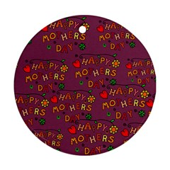 Happy Mothers Day Text Tiling Pattern Round Ornament (Two Sides)