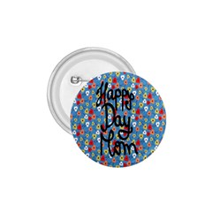 Happy Mothers Day Celebration 1.75  Buttons