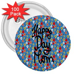 Happy Mothers Day Celebration 3  Buttons (100 Pack)