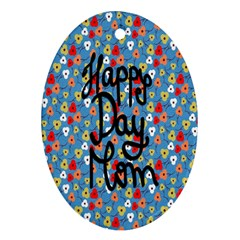 Happy Mothers Day Celebration Oval Ornament (two Sides)