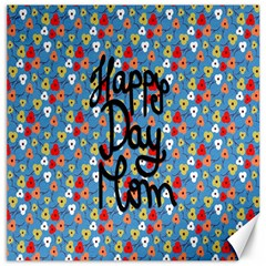 Happy Mothers Day Celebration Canvas 12  x 12