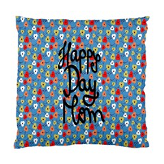 Happy Mothers Day Celebration Standard Cushion Case (two Sides)