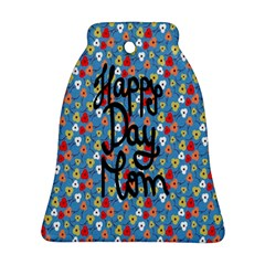 Happy Mothers Day Celebration Ornament (bell)