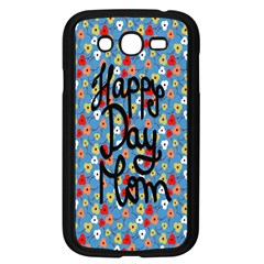 Happy Mothers Day Celebration Samsung Galaxy Grand DUOS I9082 Case (Black)