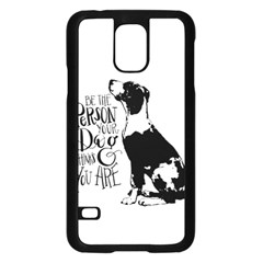 Dog person Samsung Galaxy S5 Case (Black)