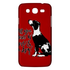 Dog person Samsung Galaxy Mega 5.8 I9152 Hardshell Case