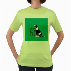 Dog person Women s Green T-Shirt