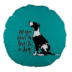 Dog person Large 18  Premium Flano Round Cushions