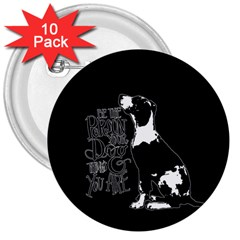 Dog person 3  Buttons (10 pack)