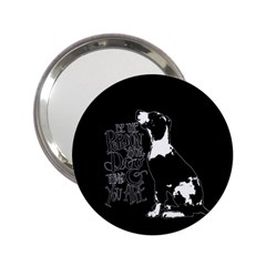 Dog person 2.25  Handbag Mirrors