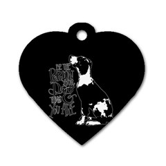 Dog person Dog Tag Heart (One Side)