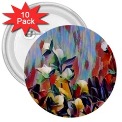 Abstractionism Spring Flowers 3  Buttons (10 pack)