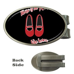 There is no place like home Money Clips (Oval)