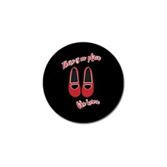 There is no place like home Golf Ball Marker (4 pack)